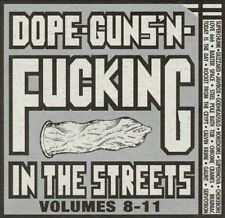 NEW - Dope Guns & Fucking in the Streets: Vol. 8-11