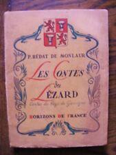 Bédat de Monlaur Contes du Lézard Ed Horizons de France 1943 Gascogne Pesquidoux