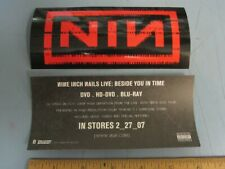 NINE INCH NAILS 2007 Live Beside You promotional sticker New Old Stock Flawless