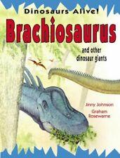 Brachiosaurus and Other Dinosaur Giants Library Binding Jinny Joh