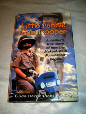 Make-A-Wish The Little Bubble Gum Trooper by Linda Pauling SIGNED 1st/1st 2000