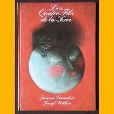 LES QUATRE FILS DE LA TERRE Jacques Cassabois Jozef Wilkon 1991