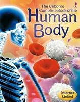 Complete Book of the Human Body (Internet Linked) by Anna Claybourne Paperback