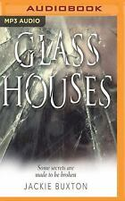 Glass Houses by Jackie Buxton (2017, MP3 CD, Unabridged)