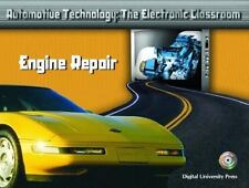 Engine Repair (Automotive Technology: The Electronic Classroom)