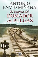 El Enigma Del Domador de Pulgas by Antonio Envid Minana (2017, Paperback)