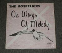 The Gospelairs~On Wings Of Melody~RARE Christian Gospel~Xian~FAST SHIPPING!!