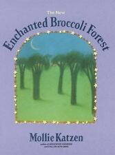 Vegetarian Cooking: The New Enchanted Broccoli Forest by Mollie Katzen (2000,...