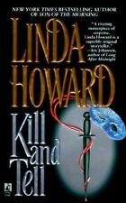 Kill and Tell by Linda Howard (1998, Paperback)
