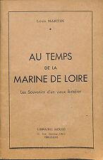 """LOUIS MARTIN BROCHURE """" AU TEMPS DE LA MARINE DE LOIRE """" 1943"""
