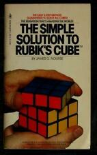 The Simple Solution to Rubik's Cube by James G. Nourse