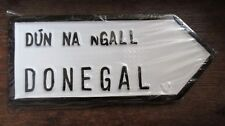 Donegal Ulster Dún na nGall Irish Road Sign Replica Hand Made in Ireland