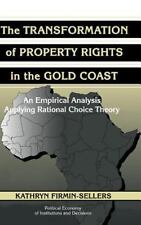 The Transformation of Property Rights in the Gold Coast: An Empirical -ExLibrary