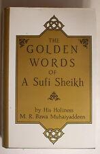 THE GOLDEN WORDS OF A SUFI SHEIKH His Holiness Bawa Muhaiyaddeen HARDCOVER
