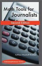 Math Tools for Journalists: Professor/Professional Version, Kathleen Woodruff Wi