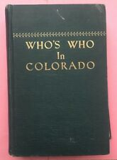 RA153 Who's Who In Colorado Biographical Record Of Co Leaders In Business