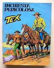 TEX N.264 - INCHIESTA PERICOLOSA