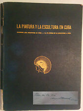 BOOK LA PINTURA Y LA ESCULTURA EN CUBA SIGNED BY ARTIST AUGUSTO MENOCAL ART ARTE