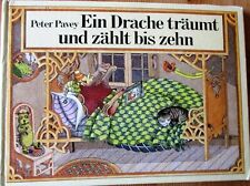 *Ein Drache träumt und zählt bis zehn* Peter Pavey / Atlantis Bilderbuch EA 1980