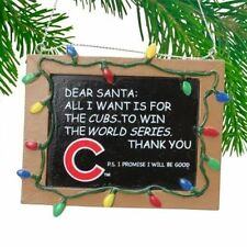 """CHICAGO CUBS """"All I Want is a World Series Winner"""" Chalkboard Christmas Ornament"""