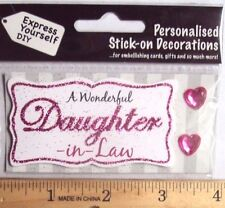 Diy Express Yourself Self Adhesive Glitter Wonderful Daughter-in-Law Gem - New