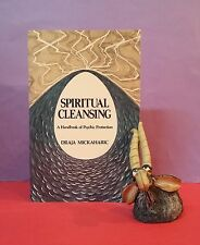 D Mickaharic: Spiritual Cleansing: A Handbook of Psychic Protection/New Age