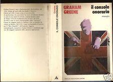 GRAHAM GREENE-IL CONSOLE ONORARIO-1a ED MONDADORI 1973-SL25