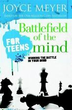 Battlefield of the Mind - For Teens : Winning the Battle in Your Mind by...
