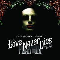 Andrew Lloyd Webber – Love Never Dies 2CD Really Useful Records 2010 NEW