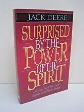 Surprised by Power of Spirit by Jack S. Deere