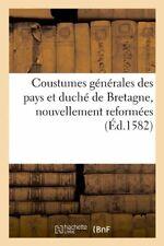 Coustumes generales des pays et duche de Bretag. AUTEUR.#