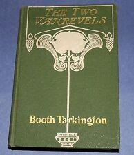 1902 1st Edition THE TWO VANREVELS Booth Tarkington Romance Novel Hardcover HC