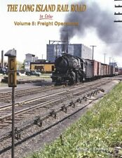 Long Island Rail Road In Color Vol 5: Freight Operations / trains / railroad