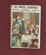 Libro 1924 Il Poeta Fagiuoli Motti Facezie e Burle del Celebre Buffone di Corte
