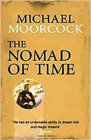 The Nomad of Time by Michael Moorcock, Book, New Paperback