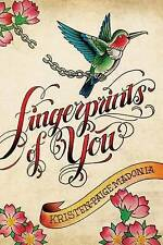 Fingerprints of you by Kristen-Paige Madonia|Terry Ribera (Hardback)