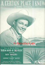 """ROBIN HOOD OF THE PECOS Sheet Music """"A Certain Place I Know"""" Roy Rogers 1941"""