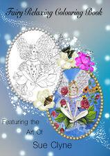 Fairy Relaxing Colouring Book. Sue Clyne