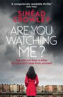 Are You Watching Me?: DS Claire Boyle Thriller 2-Sinéad Crowley