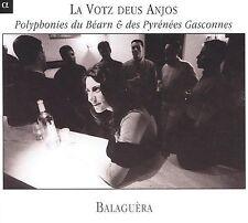 LA VOTZ DEUS ANJOS: POLYPHONIES DU B'ARN DES PYR'N'ES GASCONNES (NEW CD)