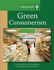 Green Consumerism: An A-to-Z Guide by Juliana Mansvelt (Hardback, 2011) English
