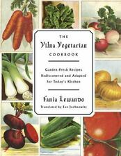 The Vilna Vegetarian Cookbook : Garden-Fresh Recipes Rediscovered and Adapted fo
