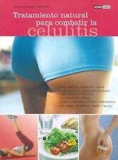 Tratamiento Naturale Para Combatir La Celulitis/Natural treatments to fight cell