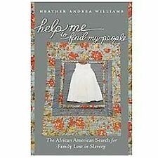 Help Me to Find My People: The African American Search for Family Lost-ExLibrary