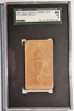 """1887 N172 Old Judge King Kelly (HOF) SGC 40 VG 3 Bat left handed """"$10,000 Kelly"""""""