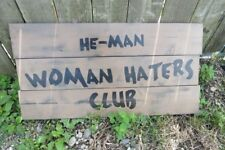 HAND PAINTED REPRODUCTION HE-MAN WOMEN HATERS CLUB LARGE WOOD SIGN SPANKY & GANG