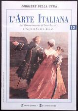 L'ARTE ITALIANA N. 12 -Dal Rinascimento al Neoclassico -F. BORROMINI, N. POUSSIN