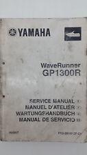 Yamaha Marine WAVERUNNER GP1300R Factory Service Manual. 1st ed., March 2003