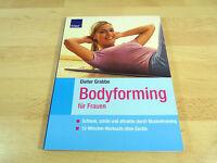 Dieter Grabbe: Bodyforming für Frauen / Taschenbuch