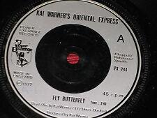 """Kai Warner's Oriental Express:   Fly Butterfly   UK  1977   7""""   EX+"""